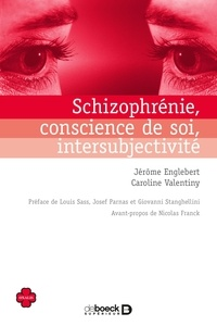 Goodtastepolice.fr Schizophrénie, conscience de soi, intersubjectivité - Essai de psychopathologie phénomélogique en première personne Image
