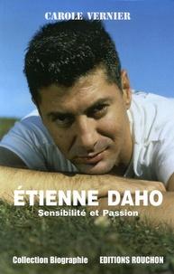 Caroline Vernier - Etienne Daho - Sensibilité et Passion.