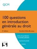 Caroline Vollot-Bruneau - 100 questions en introduction générale au droit.