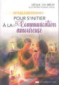 Rituels de femmes pour sinitier à la communication amoureuse.pdf