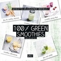 Caroline Wietzel - 100 % green smoothies.