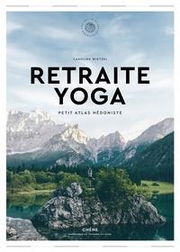 Caroline Wietzel - Retraite Yoga.