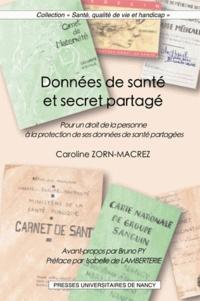 Caroline Zorn-Macrez - Données de santé et secret partagé - Pour un droit de la personne à la protection de ses données de santé partagées.