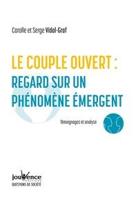 Le couple ouvert, analyse dun phénomène émergent - Témoignages et analyse.pdf