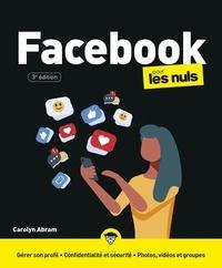 Carolyn Abram - Facebook pour les nuls.