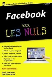 Ebooks en français télécharger Facebook pour les nuls en francais par Carolyn Abram, Leah Pearlman 9782754088084