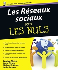 Carolyn Abram et Laura Fitton - Les réseaux sociaux pour les nuls - Avec Facebook et Twitter.