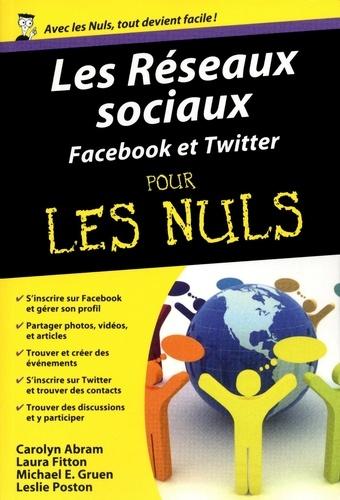 Les réseaux sociaux pour les nuls. Facebook & Twitter