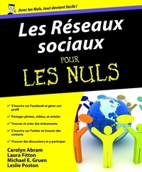 Carolyn Abram et Laura Fitton - Les réseaux sociaux pour les nuls - Facebook & Twitter.
