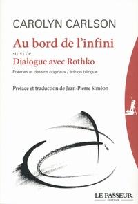 Galabria.be Au bord de l'infini - Suivi de : Dialogue avec Rothko Image