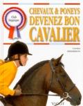 Carolyn Henderson - Chevaux et poneys, devenez bon cavalier.