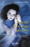 Carolyn Jess-Cooke - Journal d'un ange gardien.
