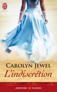 Carolyn Jewel - L'indiscrétion.