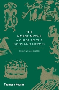 Carolyne Larrington - The norse myths.