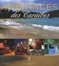 Carolyne Parent - Ambiances des Caraïbes.