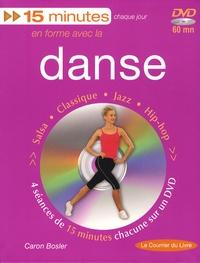 Caron Bosler - En forme avec la danse - Salsa, classique, jazz, hip-hop. 1 DVD