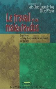 Carpentier - Travail et ses malentendus - Enquêtes en psychodynamique du travail au Québec.