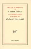 Carré et Pierre Moinot - Discours de réception de M. Pierre Moinot à l'Académie française et réponse du Révérend Père Carré - [20 janvier 1983.