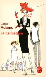 Feriasdhiver.fr La Célibataire - Les enfants, c'est super! Surtout... ceux des autres! Image
