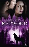 Carrie Ann Ryan - Redwood Tome 5 : North - Hidden destiny.