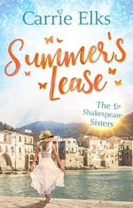 Carrie Elks - Summer's Lease - Escape to paradise with this swoony summer romance.