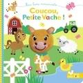 Carrie Hennon et Natacha Godeau - Coucou, petite vache !.