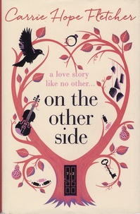 Carrie Hope Fletcher - On the Other Side.