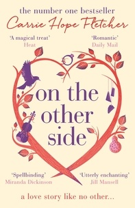 Carrie Hope Fletcher - On the Other Side - The number one Sunday Times bestseller.