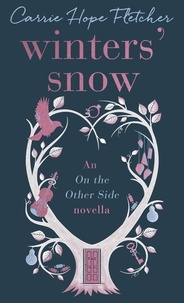 Carrie Hope Fletcher - Winters' Snow.