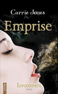 Carrie Jones - Emprise.