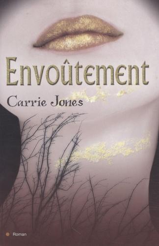 Carrie Jones - Envoûtement.