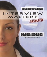 Carrie Loren - Interview Mastery - Cabin Crew - Personal Training Program.