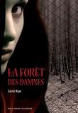 Carrie Ryan - La Forêt des Damnés.