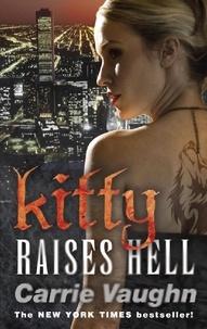 Carrie Vaughn - Kitty Raises Hell.