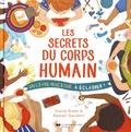 Carron Brown et Rachael Saunders - Les secrets du corps humain.