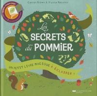 Carron Brown et Alyssa Nassner - Les secrets du pommier.