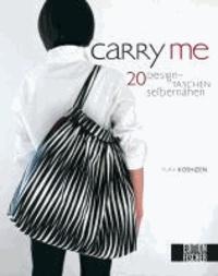 Carry me - 20 Designtaschen selber nähen.