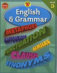Carson-Dellosa publishing - Englisg & Grammar - Grade 5.