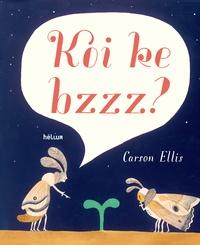 Carson Ellis - Koi ke bzzz ?.
