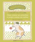 Carson McCullers - Doux comme un cornichon et propre comme un cochon.