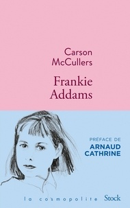 Carson McCullers - Frankie Addams.