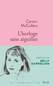 Carson McCullers - L'horloge sans aiguilles.