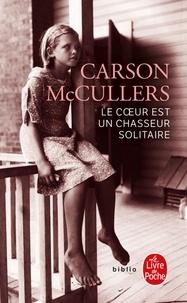 Carson McCullers - Le coeur est un chasseur solitaire.