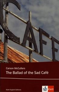 Carson McCullers - The Ballad of the Sad Café.