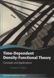 Carsten-A Ullrich - Time-Dependent Density-Functional Theory - Concepts and Applications.