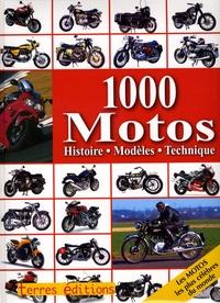 Carsten Heil - 1000 Motos - Histoire, modèles, technique.