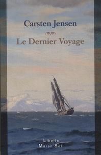 Carsten Jensen - Le dernier voyage.