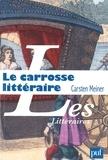 Carsten Meiner - Le carrosse littéraire et l'invention du hasard.