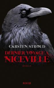 Carsten Stroud - Dernier voyage à Niceville.
