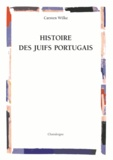 Carsten Wilke - Histoire des Juifs portugais.